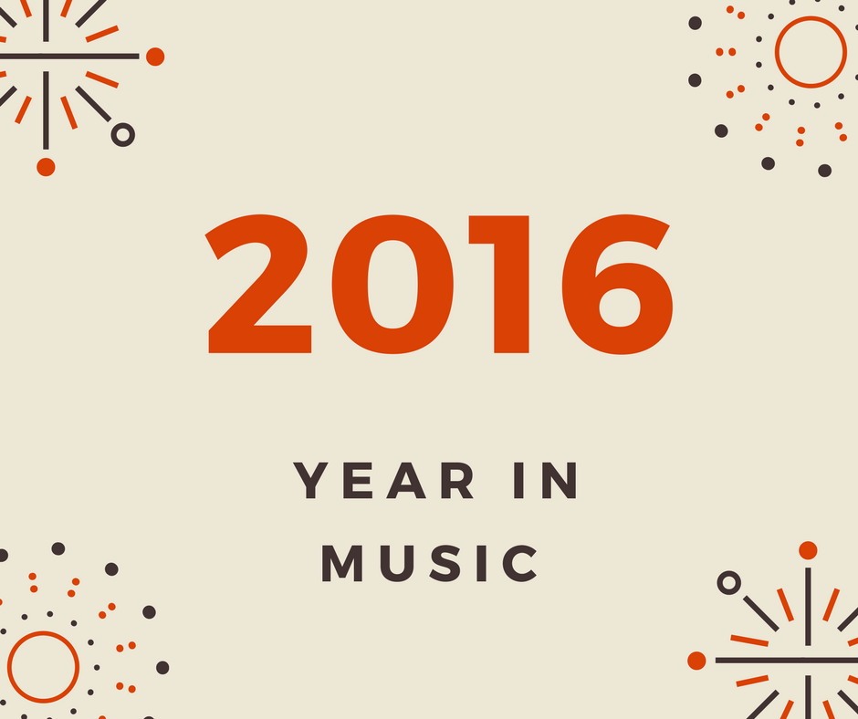 2016: The Year in Music
